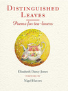 Distinguished Leaves (eBook): Poems For Tea Lovers